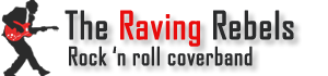 The Raving Rebels - Rock and Roll coverband